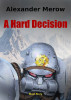 Mutant Chronicles - A Hard Decision by Alexander Merow