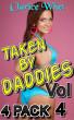 Taken By Daddies - 4-Pack Vol 4 by Clarice Whet