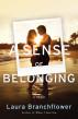 A Sense of Belonging by Laura Branchflower