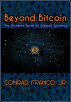 Beyond Bitcoin: The Ultimate Guide to Digital Currency by Conrad Franco, Jr