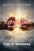 Retribution by Toni V Sweeney
