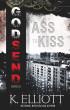 Godsend 14: Ass To Kiss by K Elliott