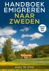 Handboek Emigreren naar Zweden (Editie 2018) by Marc de Jong