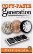 Copy-Paste Generation, Kopieer en Plak Generatie, Dutch version by Eric Landa