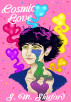 Cosmic Love by S. M. Shuford