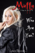 Muffy the Demon Slayer: Who Are You? by Lyka Bloom