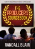 The Producer's Sourcebook by Randall Blair