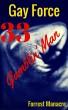 Gay Force 33: Gamblin' Man by Forrest Manacre