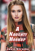 A Naughty Hookup by Javin Strome