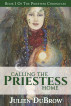 Calling The Priestess Home by Julien DuBrow