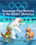 Snowman Paul Returns to the Winter Olympics by Yossi Lapid