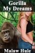 Gorilla My Dreams by Malaw Hule