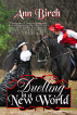 Duelling in a New World by Ann Birch