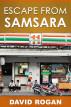 Escape From Samsara by David Rogan