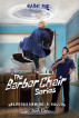 The Barber Chair Series: Deprogramming A Bully by Kathy Rae