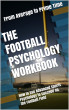 The Football Psychology Workbook by danuribe31