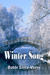 Winter Song by Bobbi Sinha-Morey