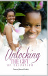Unlocking The Gift of Salvation by Sonship Publishing LLC