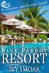 Blue Parrot Resort by Ivy Smoak