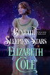 Beneath Sleepless Stars by Elizabeth Cole
