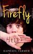 Firefly by Raphael Farmer