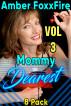 Mommy Dearest 8-Pack Vol 3 by Amber FoxxFire