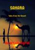 Sahara-Tales from the Desert by Oscar Luis Rigiroli