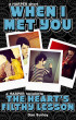 When I Met You (Anniversary Edition) by Dan Burley