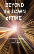 Beyond the Dawn of Time by Eero Tarik