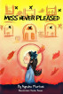Miss Never-Pleased by Ayesha Marfani