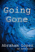 Going Gone by Abraham Lopez