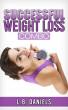 Successful Weight Loss Combo by L.B. Daniels