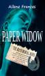 Paper Widow by Ailene Frances
