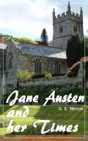 Jane Austen and her Times (G. E. Mitton) (Literary Thoughts Edition)