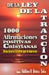 1000 afirmaciones Positivas Cristianas de La Ley de la Atracción by Adilmo Ramón Briñez Soto