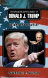 The Impending Impeachment of Donald J.Trump: What is Truth? by Lawrence E. Wilson