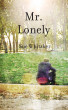 Mr Lonely by Sue Whitaker