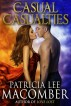 Casual Casualties by Patricia Lee Macomber