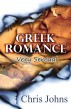 Greek Romance by Chris Johns