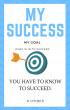 My Success My Goal by David Otidex