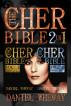 The Cher Bible 2 In 1: Vol. 1 Essentials & Vol. 2 Timeline by Daniel Wheway
