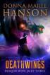 Deathwings, Dragon Wine Part Three by Donna Maree Hanson