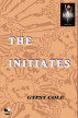 The Initiates by Gypsy Cole