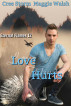 Love Hurts Eternal Flames 12 by Cree Storm & Maggie Walsh
