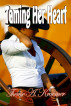 Taming Her Heart by Therese A. Kraemer