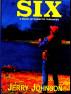 SIX:  A Novel of Domestic Terrorism by Jerry Johnson