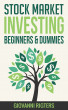 Stock Market Investing for Beginners & Dummies by Giovanni Rigters