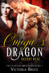 Omega's Dragon: Desert Heat (A M/M Mpreg Dragon Shifter Romance) (The Sunfire Brothers, Book 1) by Victoria Brice