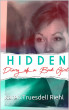 Hidden: Diary of a Bad Girl by Karen Truesdell Riehl