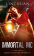 Immortal MC Book 1: The Return of Marcus by J Inchuan